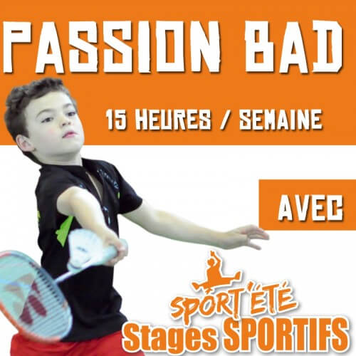 Sport'Eté Stage Passion Bad